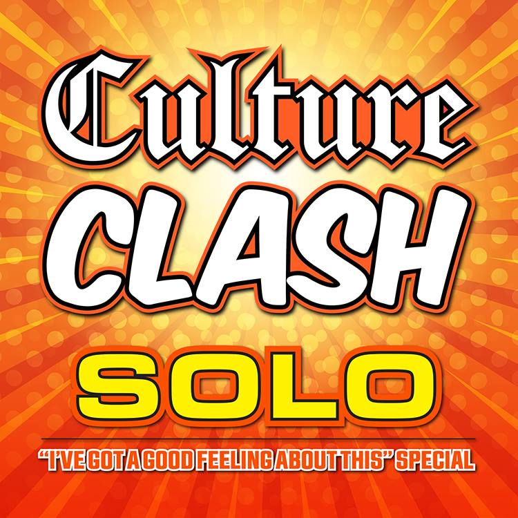Culture Clash: The SOLO Special A Star Wars Story