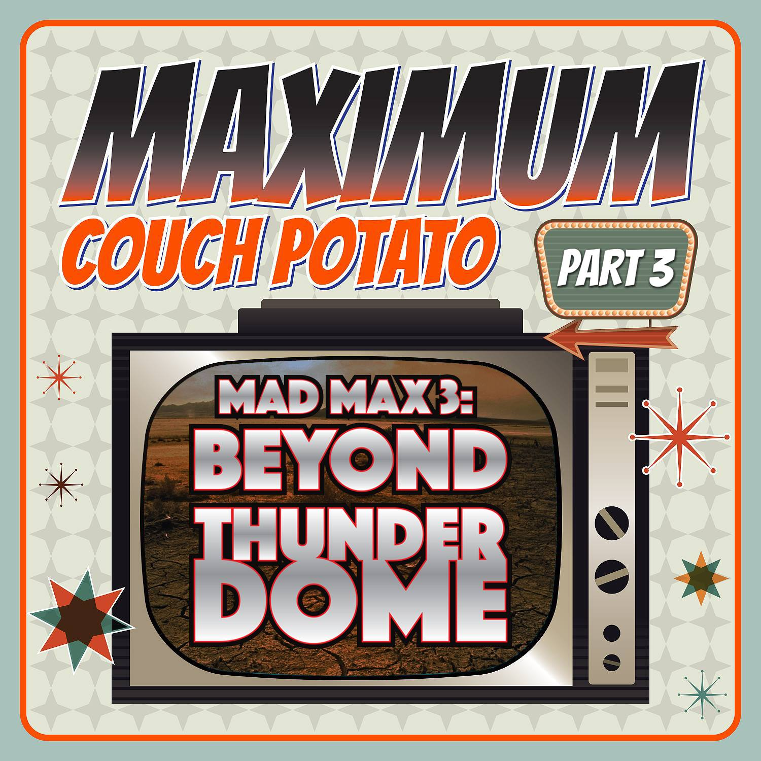 Maximum Couch Potato Theater: Mad Max Beyond Thunderdome (1985) Retrospective
