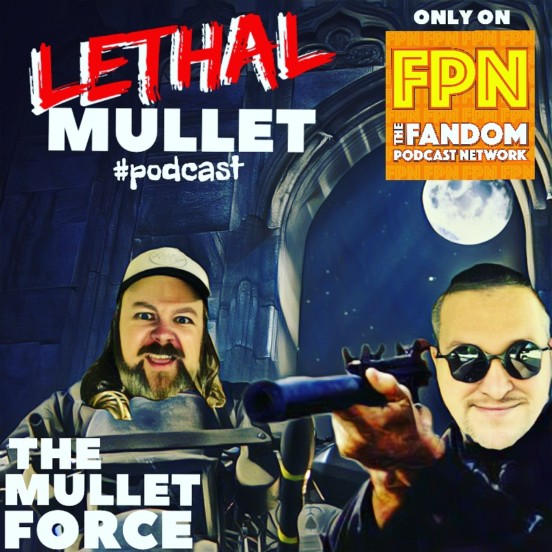 Lethal Mullet Episode 2: The Mullet Force