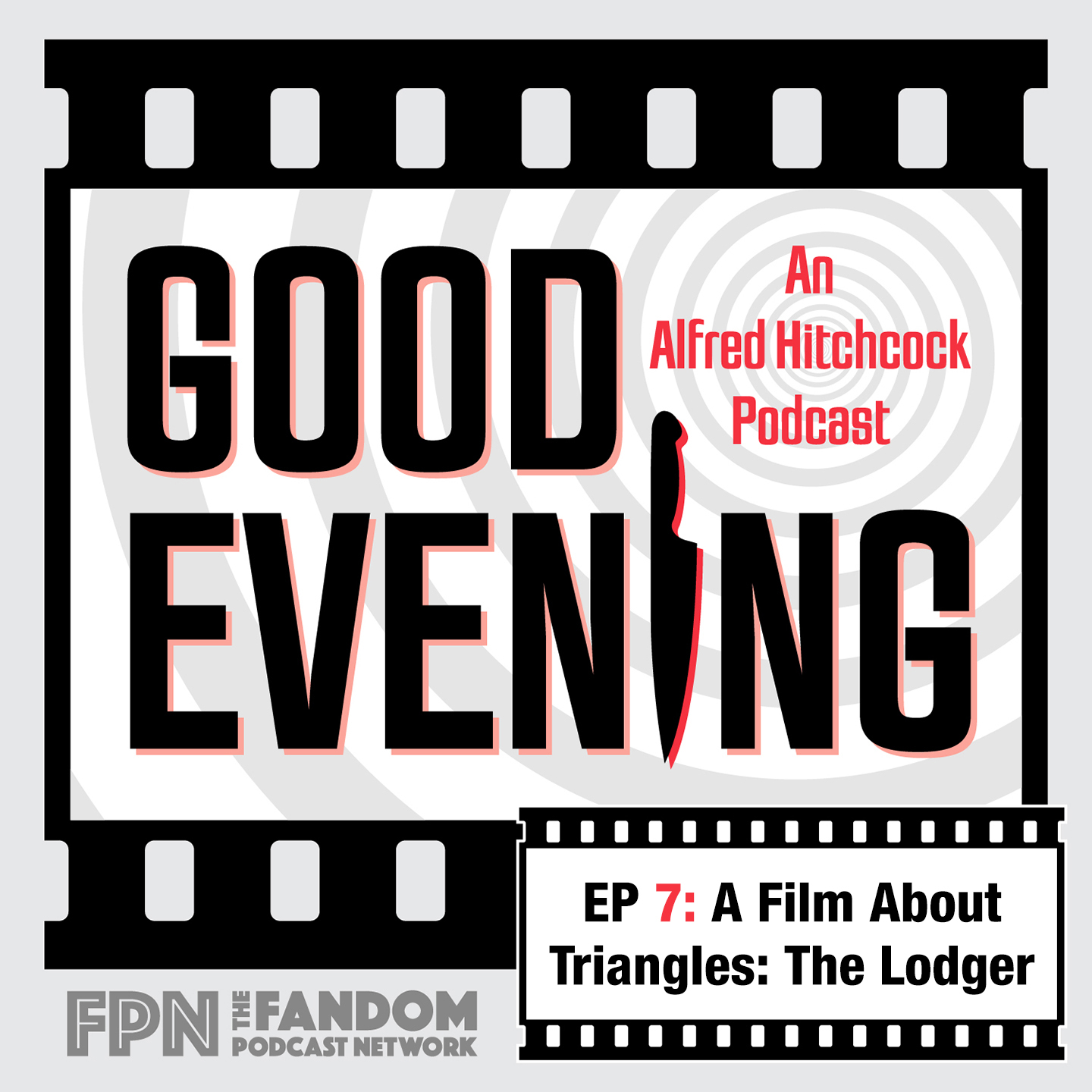 Good Evening Episode 07: A Film About Triangles, The Lodger