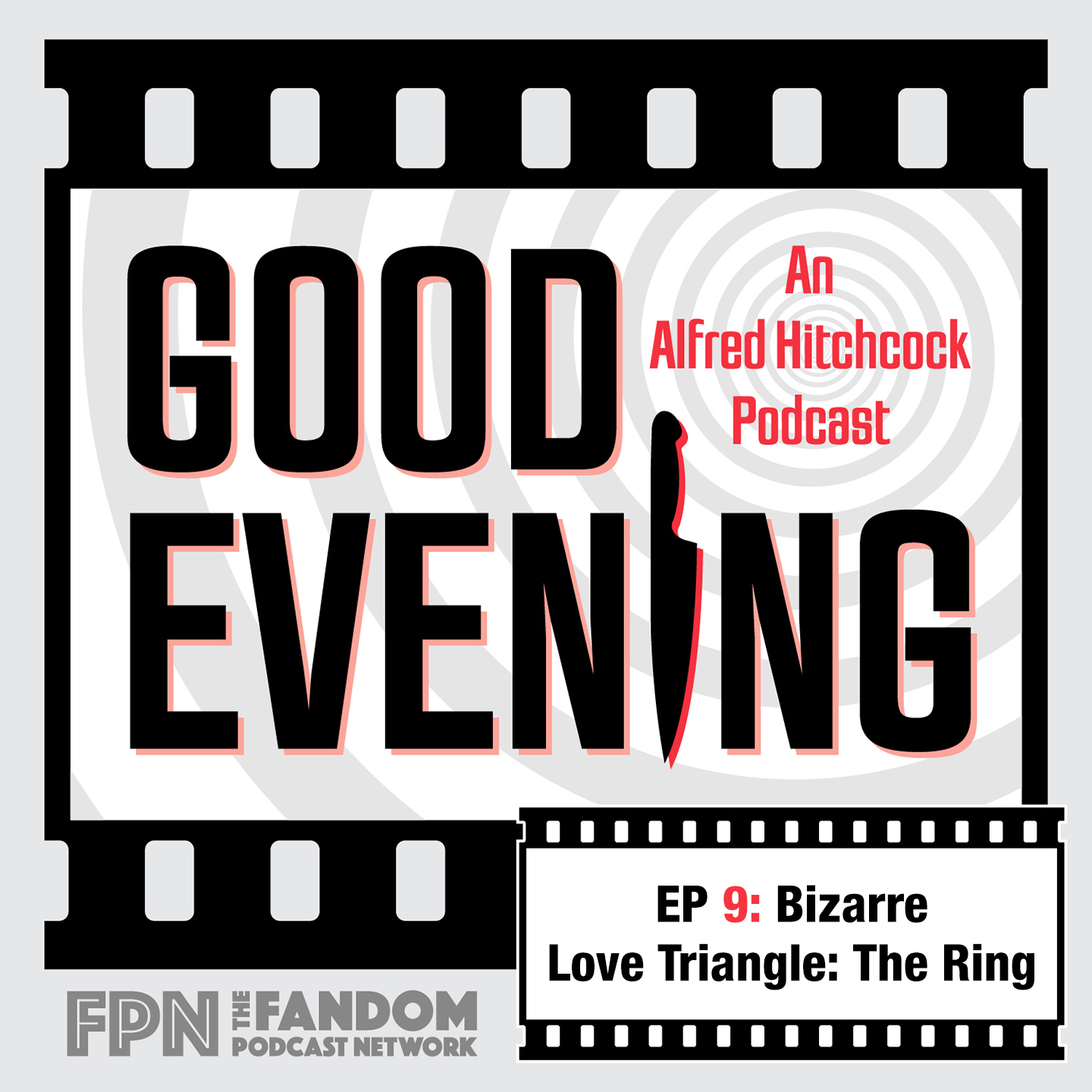 Good Evening Episode 09: Bizzare Love Triangle: The Ring