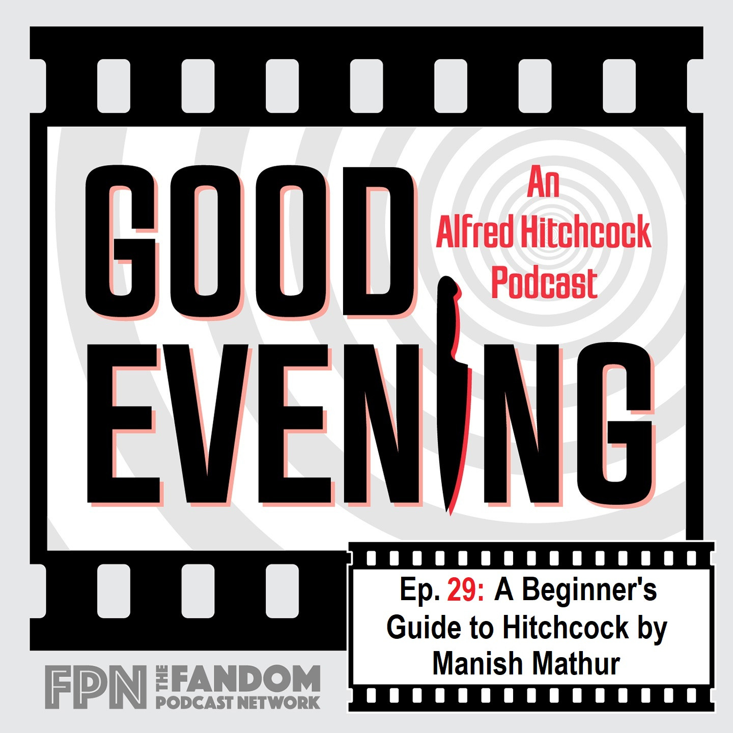 Good Evening Episode 29: The Beginner's guide to Hitchcock by Manish Mathur