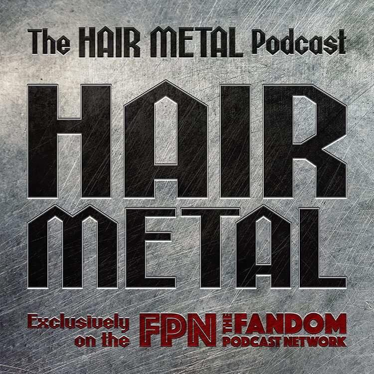 Hair Metal Podcast: Episode 04: BEST UNDERATED HAIR BAND ERA GUITAR PLAYERS! w/ Special Guest: Johnny Karzai!