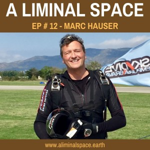 EP #12 - Jet Stream Superman: Embracing your fears for a fulfilled life. (Marc Hauser)