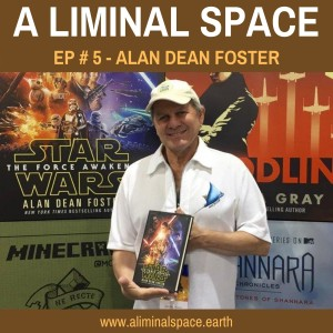 EP #5 - Storytelling for a more conscious & compassionate world (Alan Dean Foster)