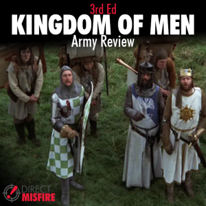 Direct misfire v3: Kingdom of Men army Review