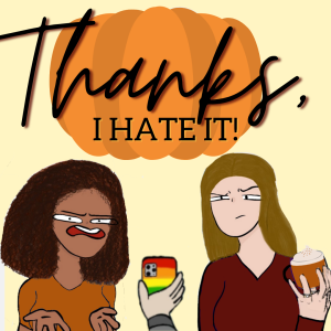 Episode 22: The Life and Times of Thanksgiving