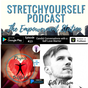 Candid Conversations with SelFLoVe Warrior Seth Pearson about Self Discovery & Self Love