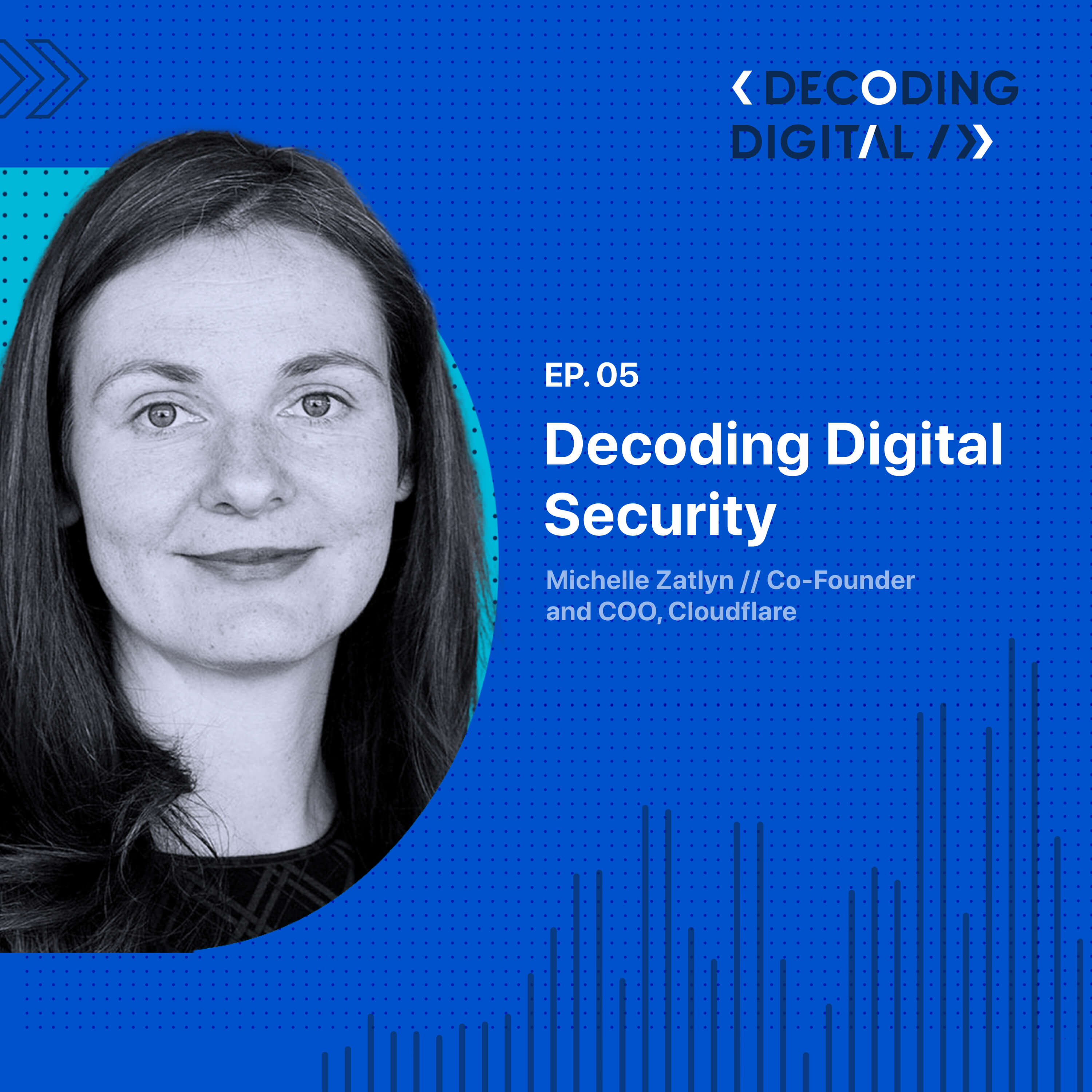 Decoding Digital Security: Michelle Zatlyn on Protecting the Web