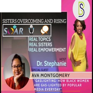 Ep 38 Gas-lighting: How Black women are gaslighted by popular media everyday