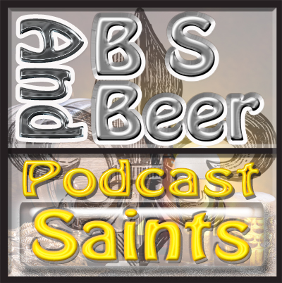 BS and Beer Saints 190430