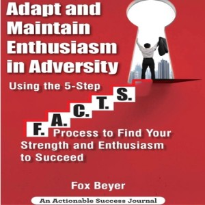 Book Announcement: Adapt And Maintain Enthusiasm In Adversity