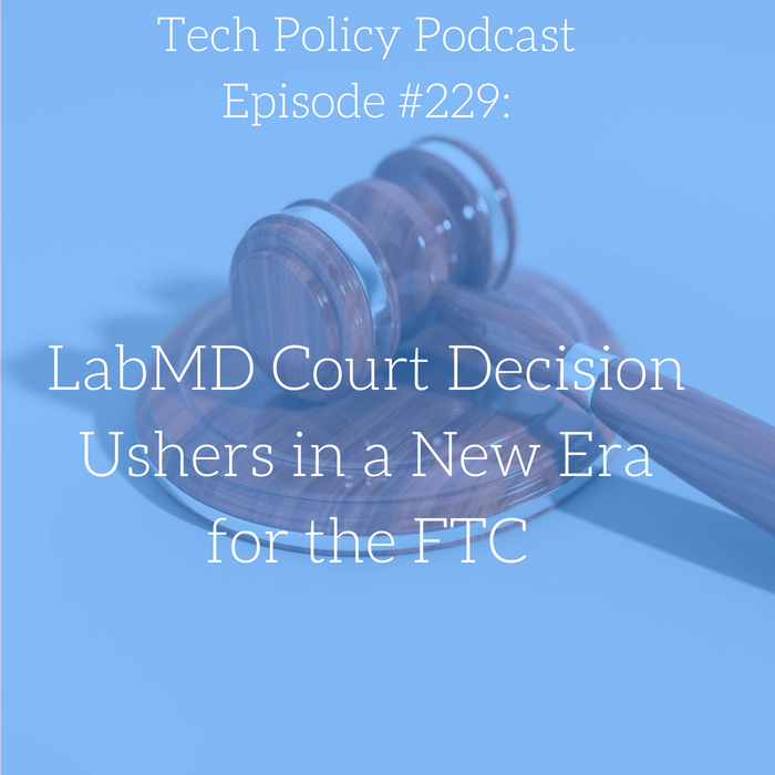#229: LabMD Court Decision Ushers in a New Era for the FTC