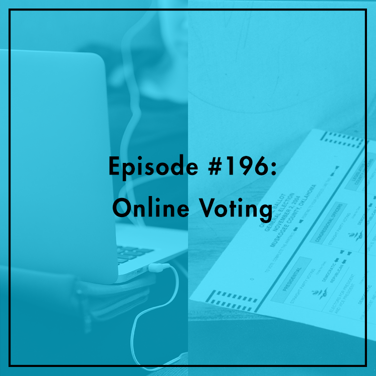 Tech Policy Podcast - #196: Online Voting | Free Listening