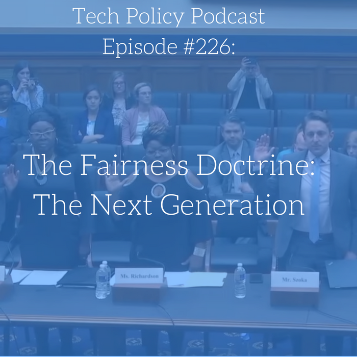 #226: The Fairness Doctrine: The Next Generation