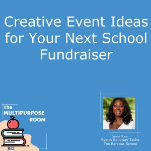 Creative Event Ideas for Your Next School Fundraiser