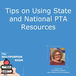Tips on Using State and National PTA Resources