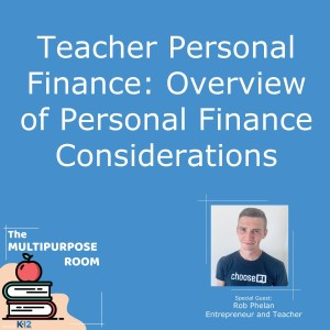 Teacher Personal Finance: Overview of Personal Finance Considerations