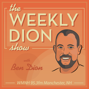 The Weekly Dion with co-host State Rep Matt Wilhelm
