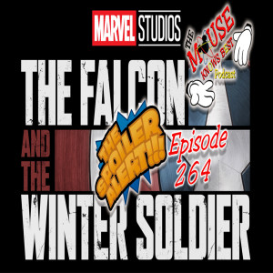 TMKB 264 - The Falcon and Winter Soldier Roundtable