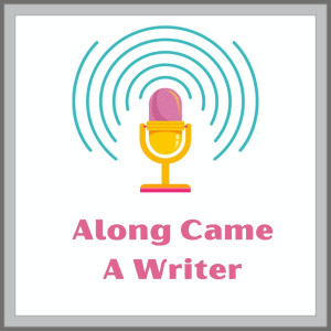 Along Came A Writer with Sharon K. Connell