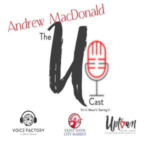 The U Cast - Episode 12 Andrew MacDonald