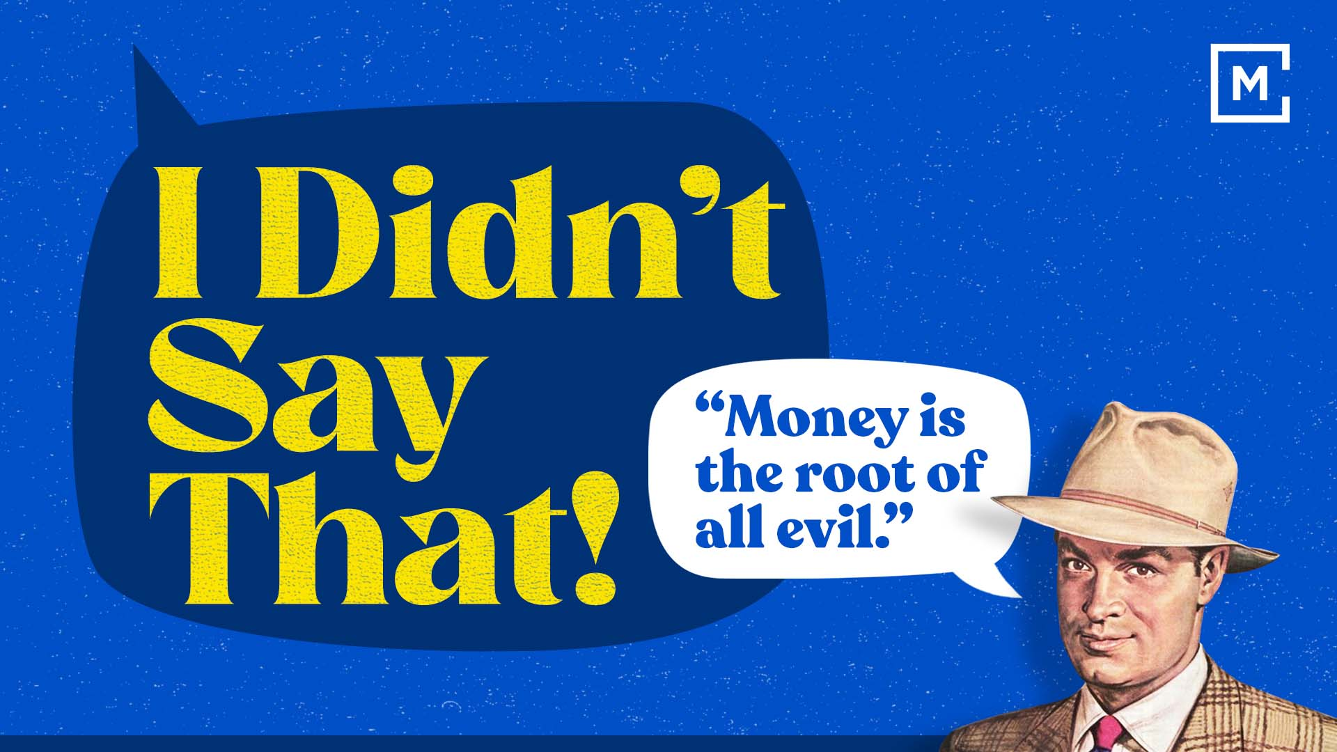 """I Didn't Say That 
