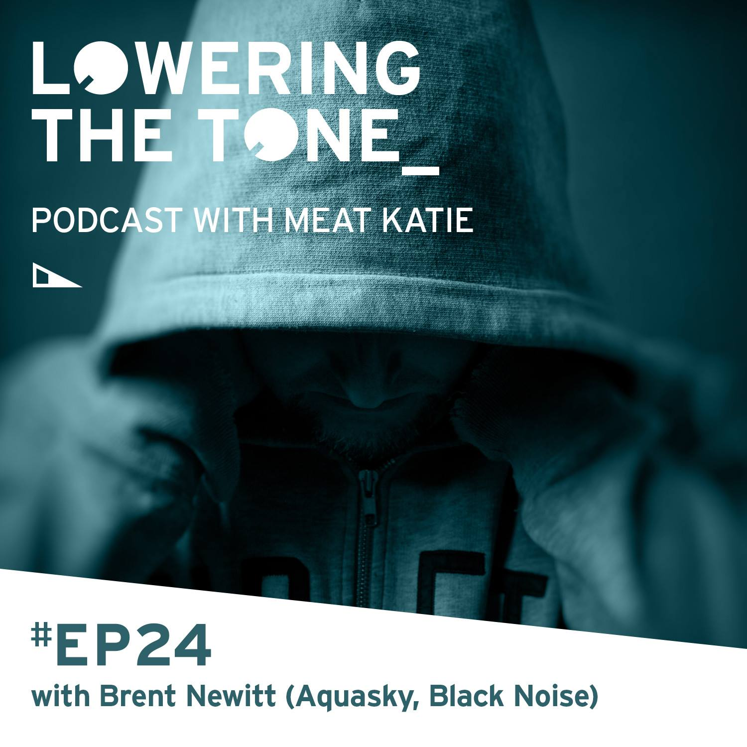 Meat Katie 'Lowering The Tone' Episode 24 - interview with Brent Newitt (Aquasky/Black Noise)