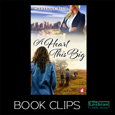 A Heart This Big by Cheyenne Blue - Book Clips