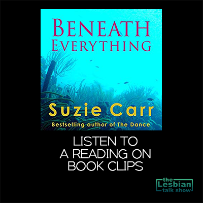 Beneath Everything by Suzie Carr - Book Clips