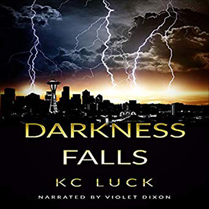 Darkness Falls by KC Luck - Book Clips