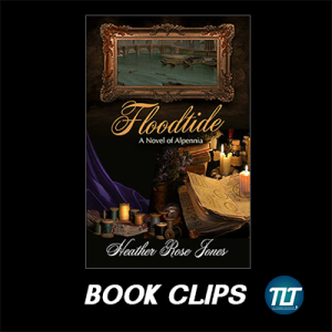 Floodtide by Heather Rose Jones - Book Clips
