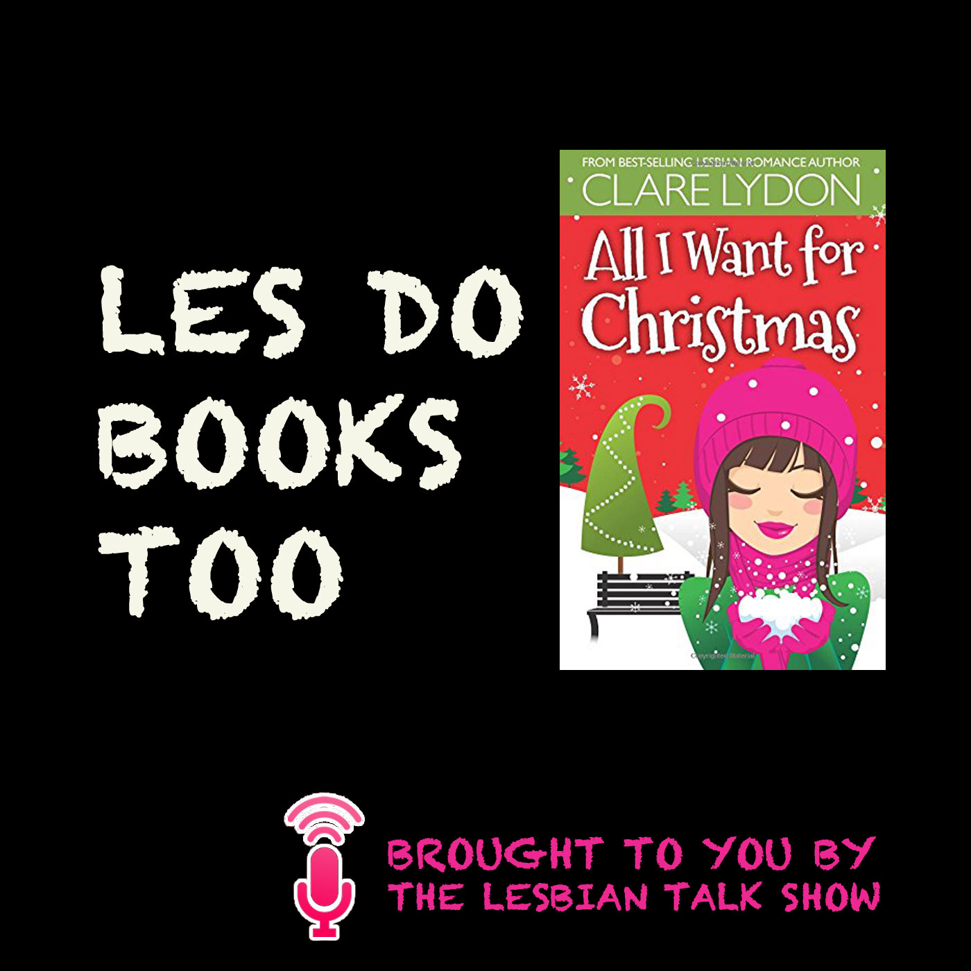 Les Do Books Too: All I Want For Christmas by Clare Lydon