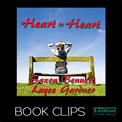 Heart To Heart by Layce Gardner and Saxon Bennett - Book Clips