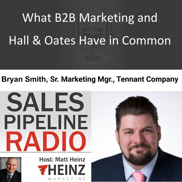 What B2B Marketing and Hall & Oates Have in Common