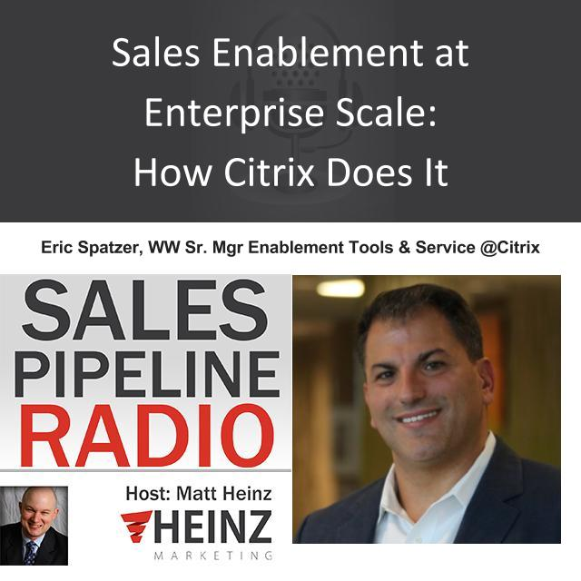 Sales Enablement at Enterprise Scale: How Citrix Does It