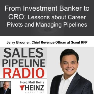 From Investment Banker to CRO: Lessons about Career Pivots and Managing Pipelines