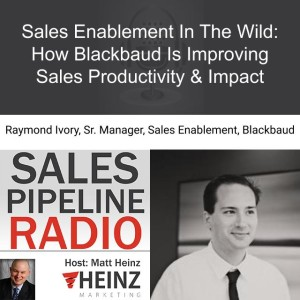Sales Enablement In The Wild: How Blackbaud Is Improving Sales Productivity & Impact