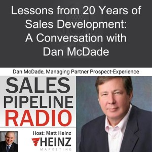Lessons from 20 Years of Sales Development: A Conversation with Dan McDade