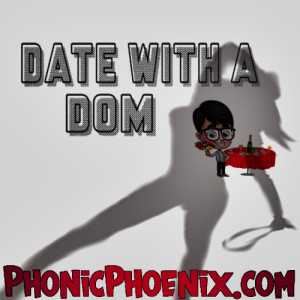 Date with a Dom