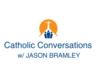 BEST OF: Jason talks with Monsignor Richard Soseman, Vice Postulator of the Cause of Canonization of Fulton Sheen and also pastor at St. Valentine's Church in Peru, IL
