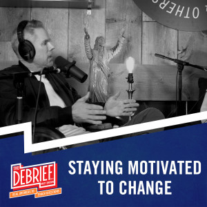Staying Motivated to Change