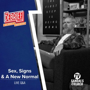 Sex, Signs & A New Normal