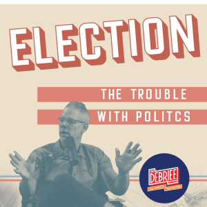 The Trouble With Politics | Episode 173