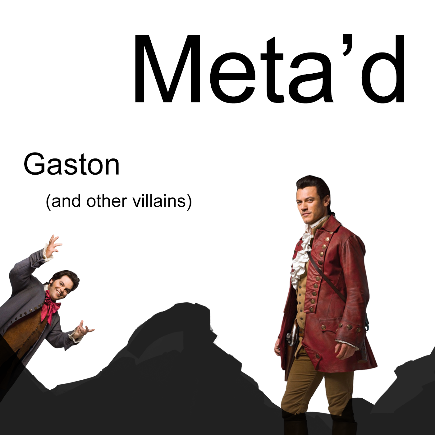 Gaston (and other villains)