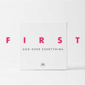 First: From God, For God