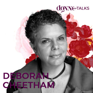 DT006: The importance of inclusion | DEBORAH CHEETHAM
