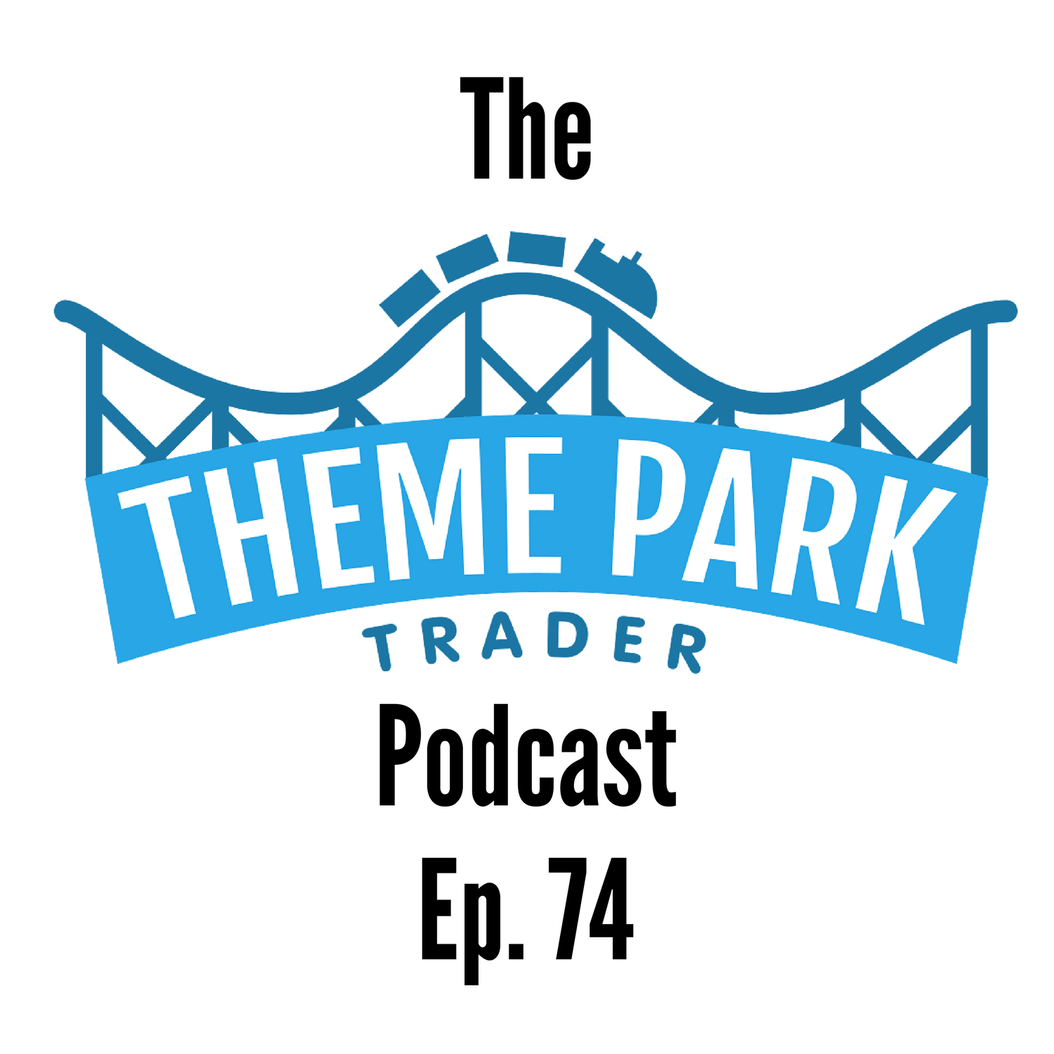 Episode 74 - Dan Gives his Orlando Trip Report & We Chat Epcot Expansion Rumours!