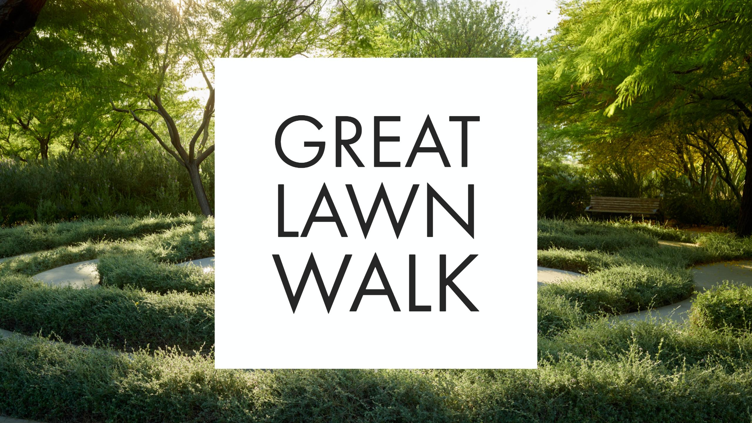 Great Lawn Walk