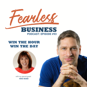 Win The Hour, Win The Day - Kris Ward